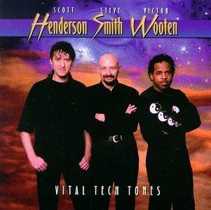 Scott Henderson, Steve Smith, Victor Wooten